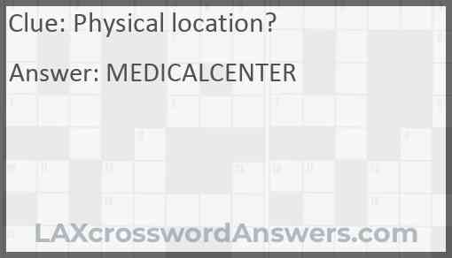 Physical location? Answer