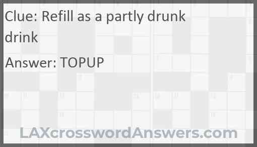 Refill as a partly drunk drink Answer