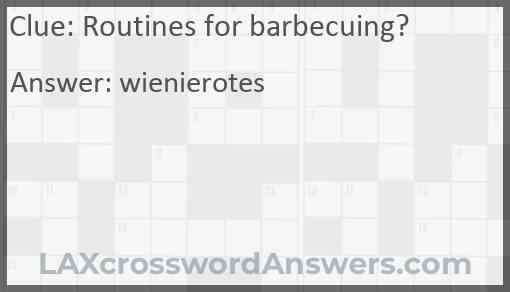 Routines for barbecuing? Answer
