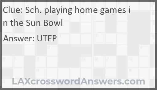 Sch. playing home games in the Sun Bowl Answer
