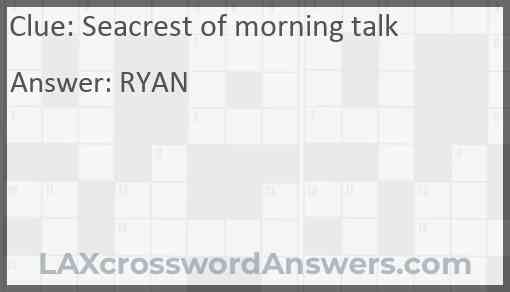 Seacrest of morning talk Answer