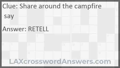Share around the campfire say Answer