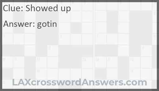 Showed up Answer