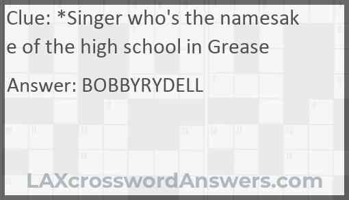 *Singer who's the namesake of the high school in Grease Answer