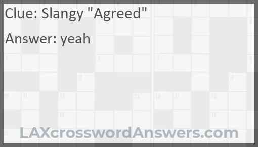 """Slangy """"Agreed"""" Answer"""