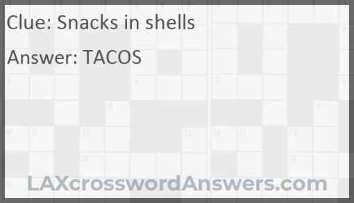 Snacks in shells Answer