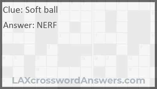 Soft ball Answer