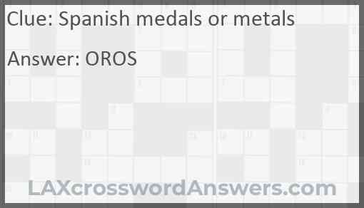Spanish medals or metals Answer