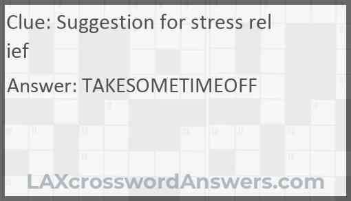 Suggestion for stress relief Answer
