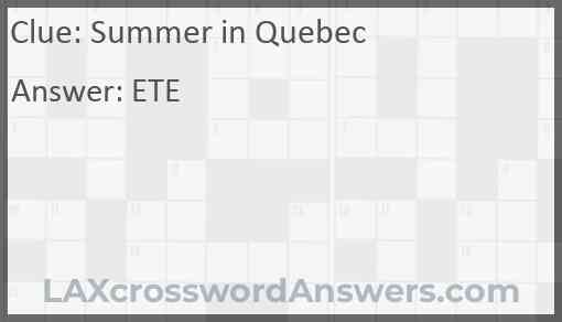 Summer in Quebec Answer
