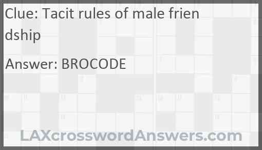 Tacit rules of male friendship Answer