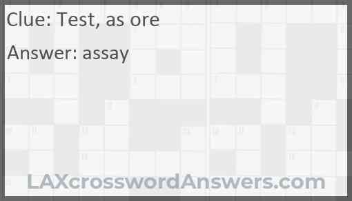 Test, as ore Answer