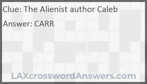 The Alienist author Caleb Answer