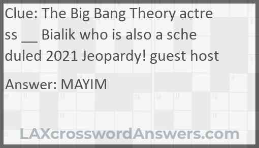 The Big Bang Theory actress __ Bialik who is also a scheduled 2021 Jeopardy! guest host Answer