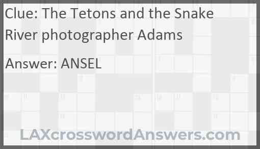 The Tetons and the Snake River photographer Adams Answer