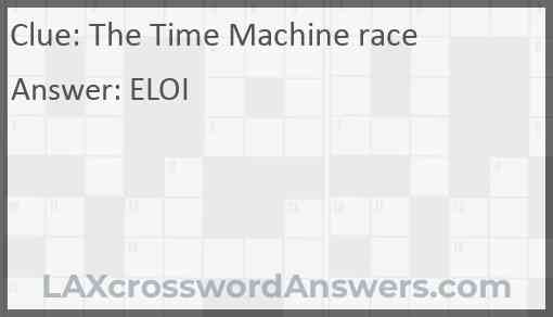 The Time Machine race Answer