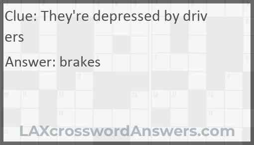 They're depressed by drivers Answer
