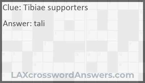 Tibiae supporters Answer