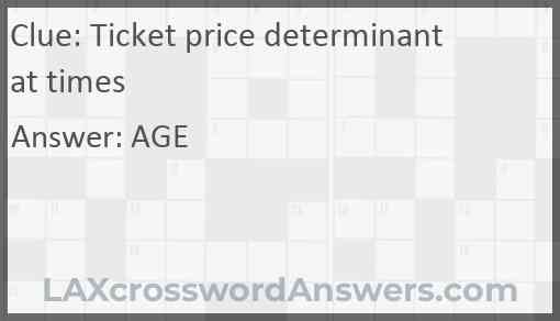 Ticket price determinant at times Answer