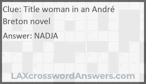 Title woman in an André Breton novel Answer