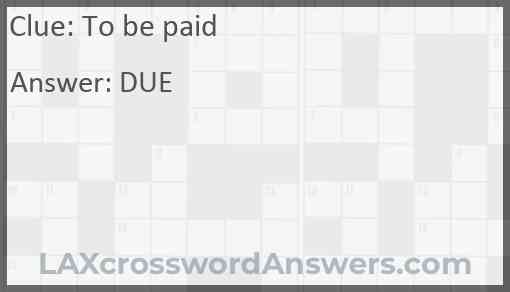 To be paid Answer