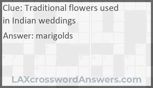 Traditional flowers used in Indian weddings Answer