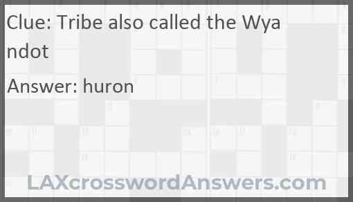 Tribe also called the Wyandot Answer