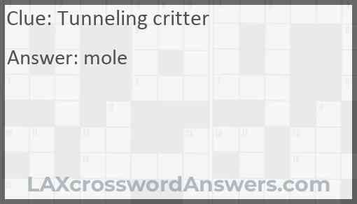 Tunneling critter Answer