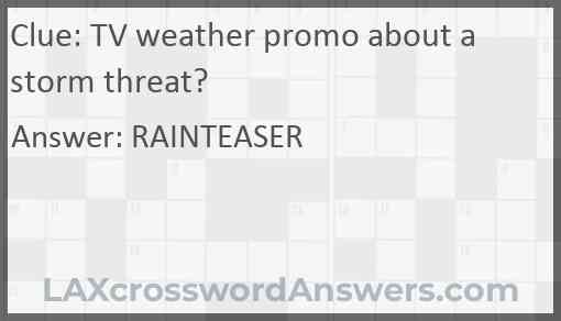 TV weather promo about a storm threat? Answer