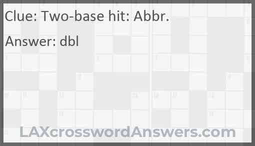 Two-base hit: Abbr. Answer