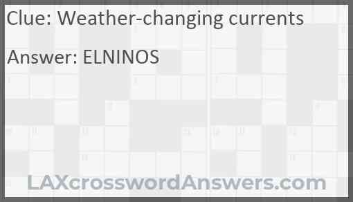 Weather-changing currents Answer