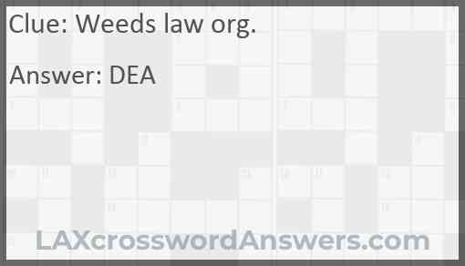 Weeds law org. Answer