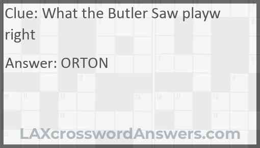 What the Butler Saw playwright Answer