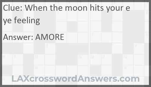 When the moon hits your eye feeling Answer