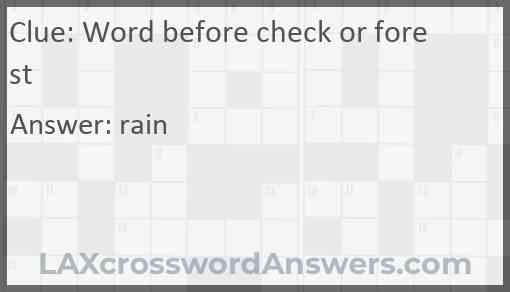 Word before check or forest Answer