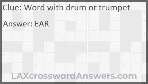 Word with drum or trumpet Answer