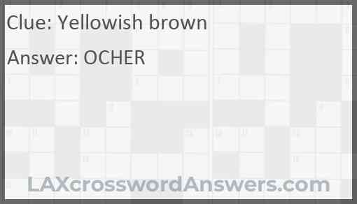 Yellowish brown Answer